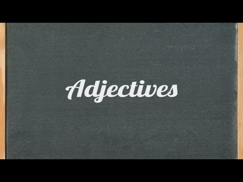 Adjectives - English grammar tutorial video lesson