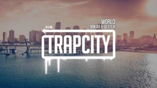 Getter & Ookay - World