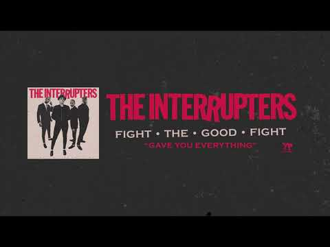 """The Interrupters - """"Gave You Everything"""" (Full Album Stream)"""