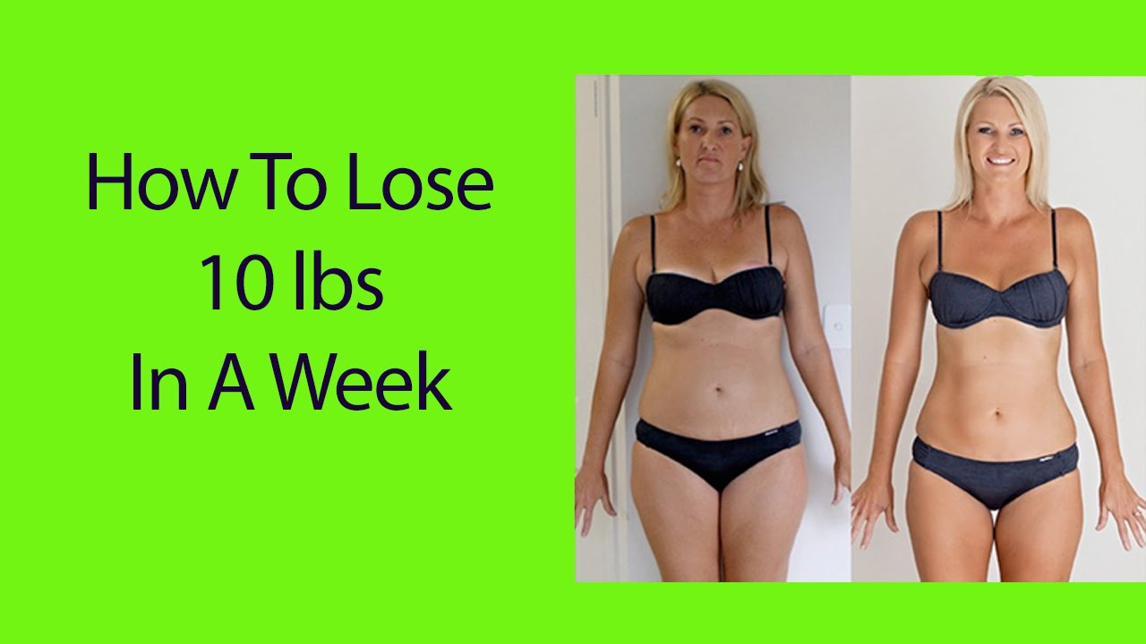 how to lose 12 lbs in a week  how to lose ten pounds in a month