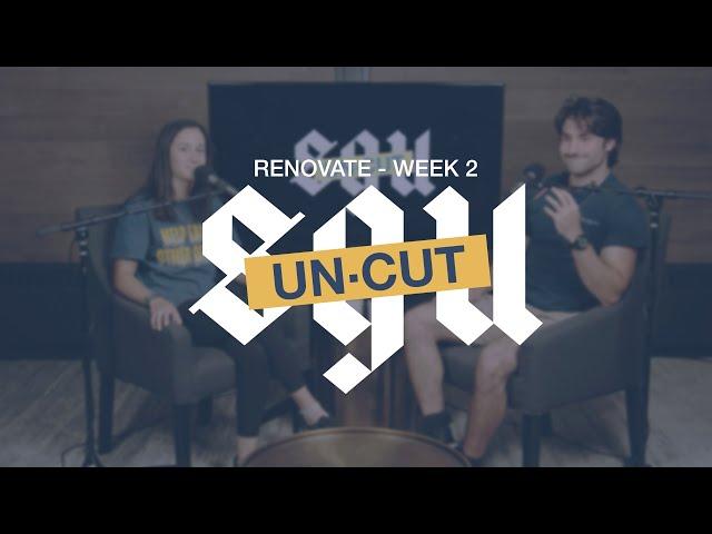 SGU Uncut - Renovate Week 2