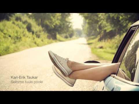 Karl-Erik Taukar - Seitsme tuule poole