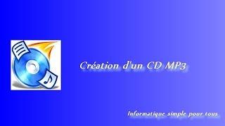 Création d'un cd MP3