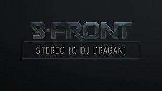 B-Front & DJ Dragan - Stereo