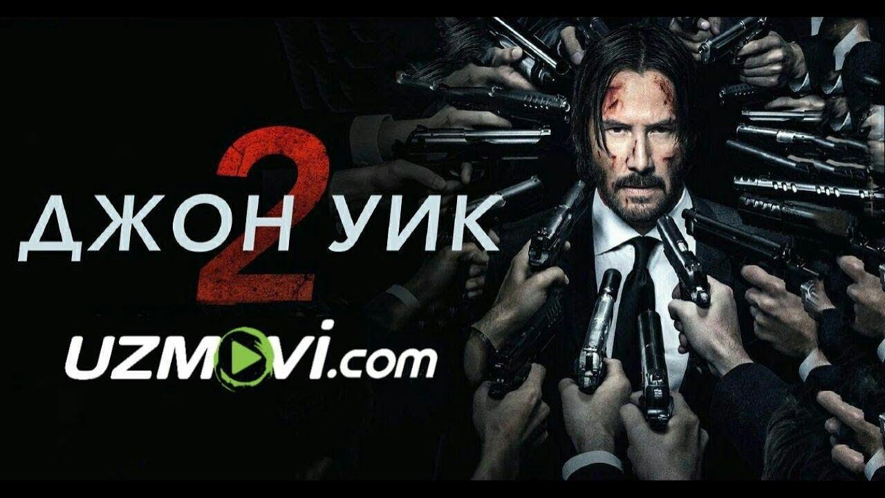 Jon Uik Vik-2 (Premyera Uzbek O'zbek tilida HD) jangari kino 2019 HD yangi tarjima