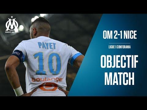 OM 2-1 Nice Les coulisses de la victoire   Objectif Match
