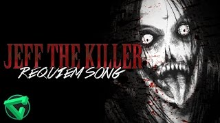 JEFF THE KILLER REQUIEM SONG By iTownGamePlay (Canción)