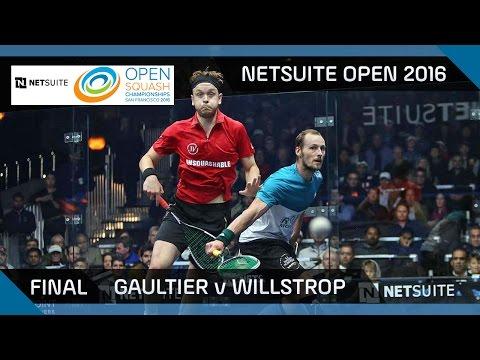 Squash: Gaultier v Willstrop - NetSuite Open 2016 - Final Highlights
