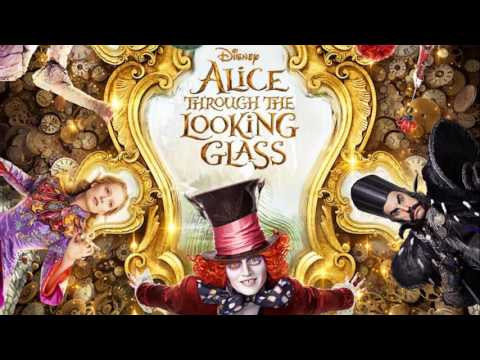 Soundtrack Alice Through the Looking Glass - Trailer Music Alice in Wonderland 2 (Theme Song)