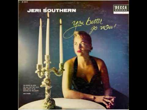 Jeri Southern - I tought of you last night