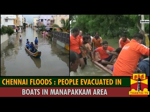 Chennai Floods : People Evacuated in Boats from Manapakkam Area - Thanthi TV