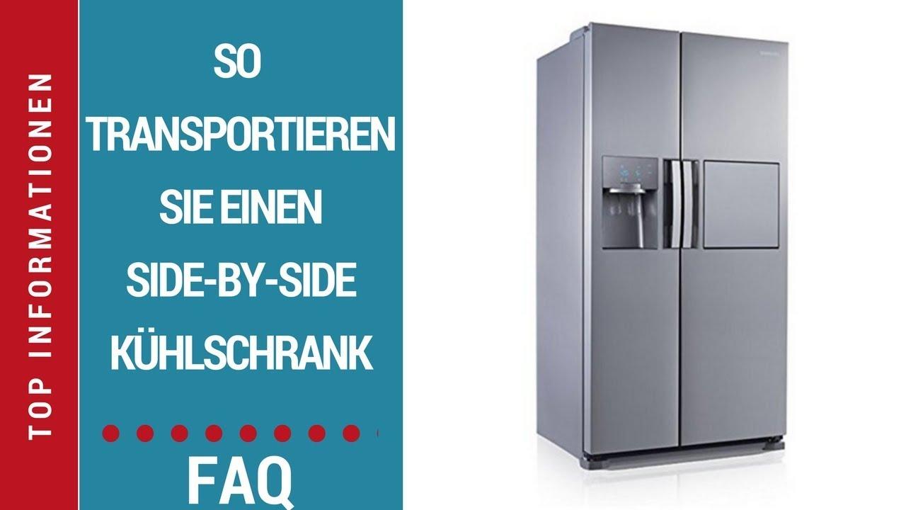 ᐅ Wie transportiere ich einen Side-by-Side-Kühlschrank? - YouTube