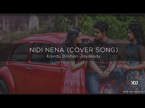 Nidi Nena (Deweni Inima Teledrama Song) - Covered By Kavidu Dilshan Jayakody
