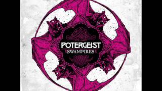 "Potergeist ""Every Time I Break"""