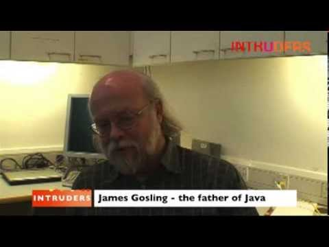 James Gosling  on the construction of Java