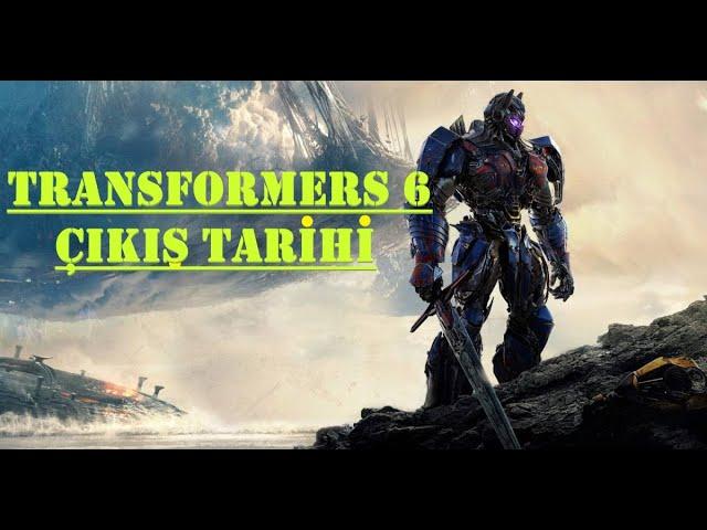 Transformers 6 Geliyor Cikis Tarihi Youtube