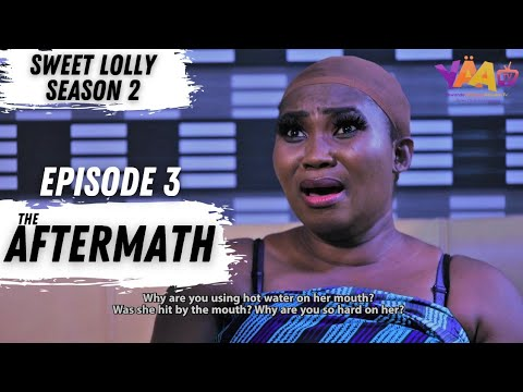 Download SWEET LOLLY S02 EPISODE 3| Latest 2021 Yoruba Series| Yewande Adekoya| Nepa Boys| Sisi Quadri