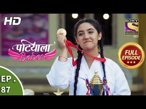 Patiala Babes - Ep 87 - Full Episode - 27th March, 2019