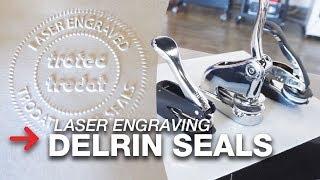 Creating a Seal | Laser Engraving Delrin Seals | Speedy 300