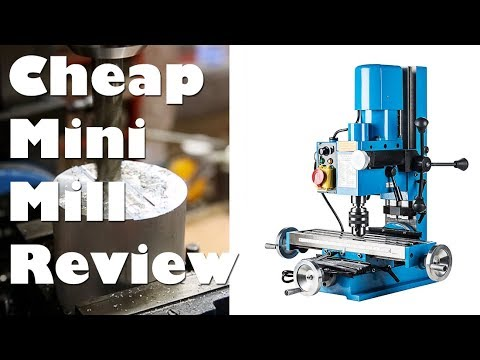 Cheap Chinese Mini Metal Mill Milling Machine Unboxing, Setup, Testing, and Review