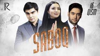 Saboq (o'zbek serial) | Сабок (узбек сериал) 16-qism
