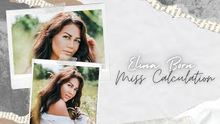 Elina Born - Miss Calculation