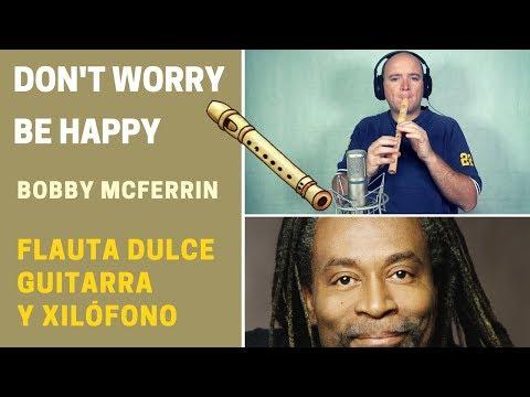 """""""don't-worry-be-happy""""-con-flauta-dulce,-guitarra-y-xilófono-(incluye-notas-y-acordes)"""