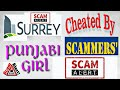 Surrey Bc  Girl Cheated by SCAMMERS. Several  Thousand  Dollars gone.