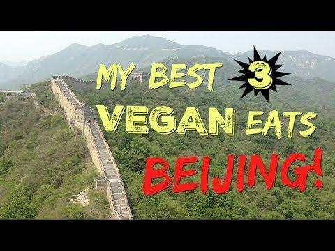 MY BEST 3 VEGAN EATS: BEIJING EDITION