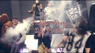 25/11/16 Fragrant Party @promo#1