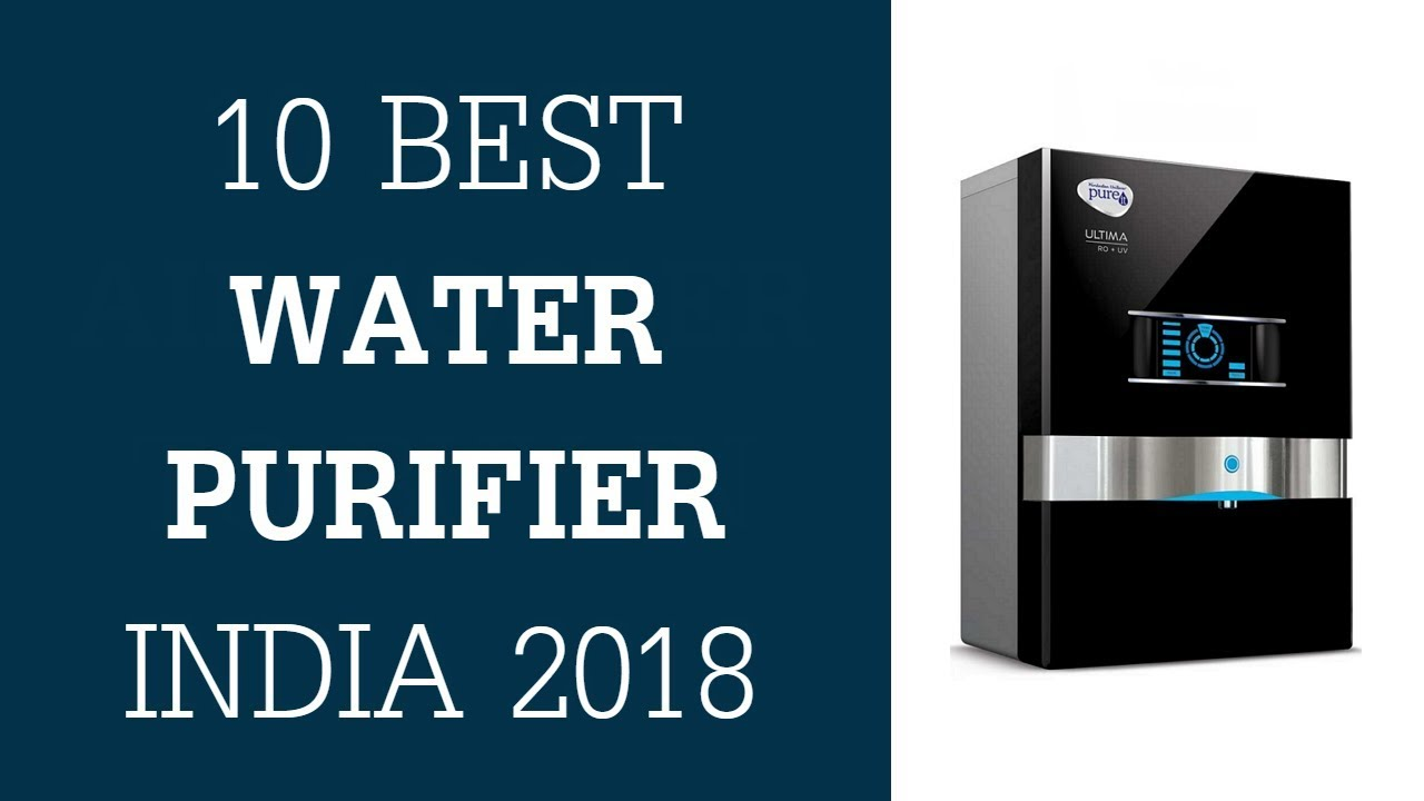 a00954b2f80 Best Water Purifier In India 2018 - Top 10 RO Water Purifier To Buy In India