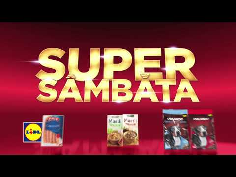 Super Sambata la Lidl • 10 Martie 2018