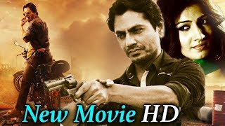 nawazuddin siddiqui Latest Bollywood Movie , hindi latest movies