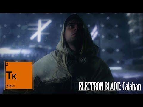 Electron Blade: Calahan