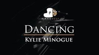 Kylie Minogue - Dancing - Piano Karaoke / Sing Along / Cover with Lyrics