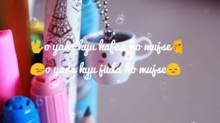 O yara kyon khafa ho mujse - lyrics tube