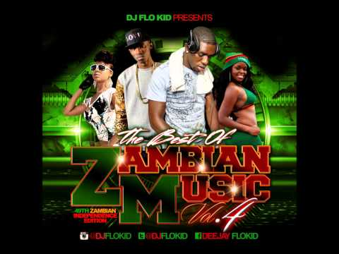 The Best Of Zambian Music Volume 4 Hosted By DJ FLO KID