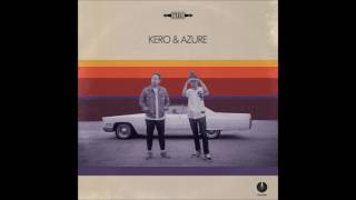 Kero & Azure - Let me show you now
