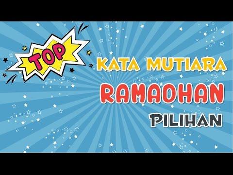 Kata Mutiara Ramadhan Pilihan untuk Motivasi - YouTube
