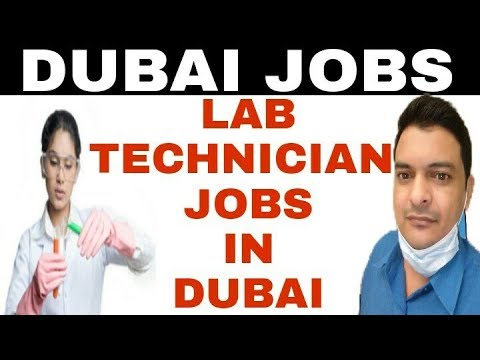 How To Get Lab Technician And X-ray Technicians Job In Dubai , Lab Technician Job In Dubai