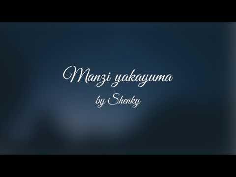 Manzi yakayuma ft Afunika - Shenky