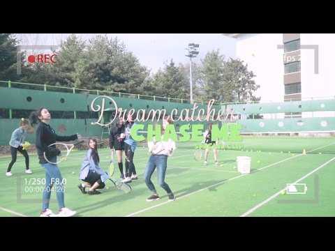 [Special Clip] Dreamcatcher(드림캐쳐) _ Chase Me