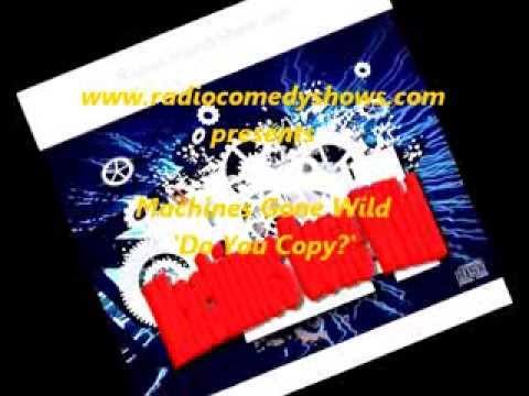 Do You Copy - Machines Gone Wild