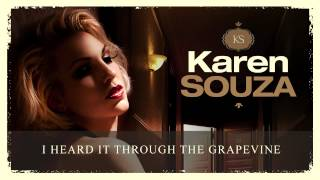 Watch Karen Souza I Heard It Through The Grapevine video