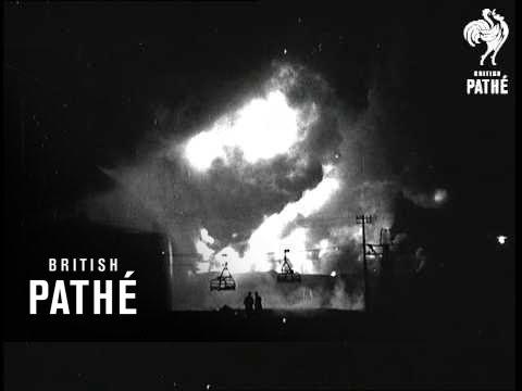 Big Oil Tank Blaze At Fawley News A In A Nutshell (1935)