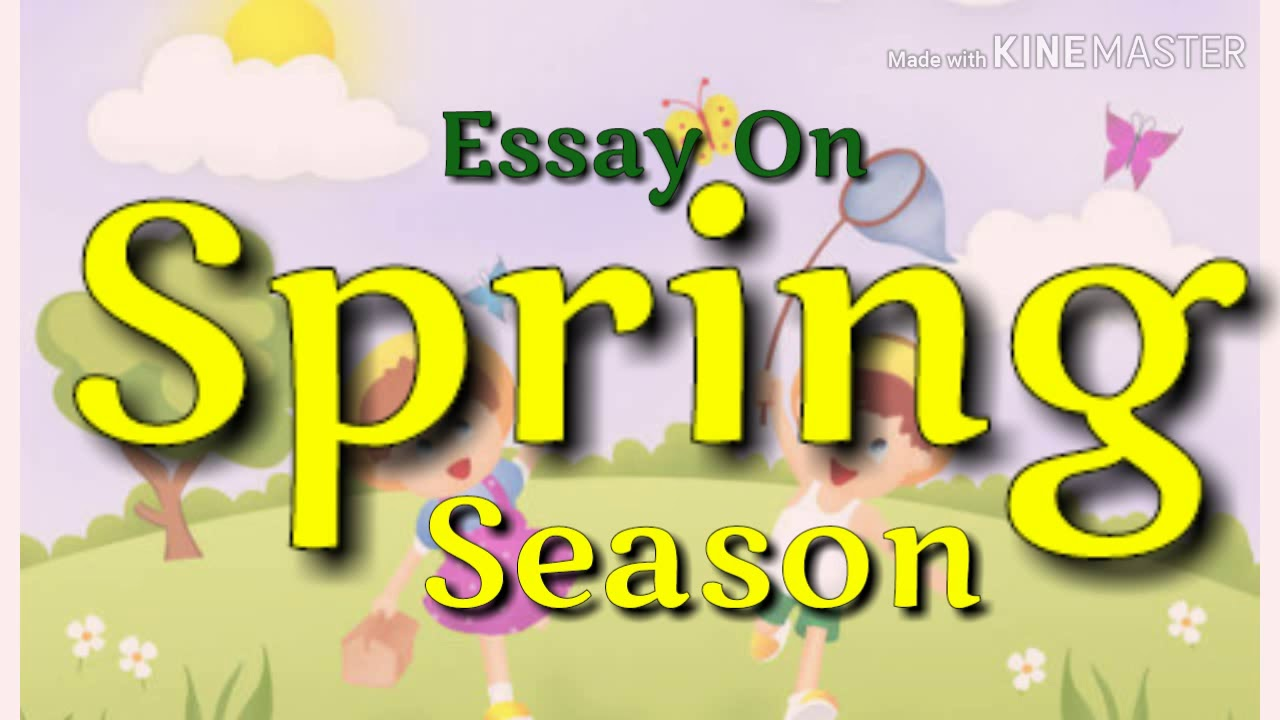 smart essay on the spring season in english   youtube smart essay on the spring season