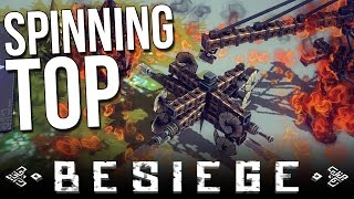 Besiege Alpha Gameplay | Spinning Top Siege Weapon