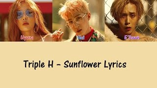 [2.27 MB] Triple H - Sunflower [Hang, Rom & Eng Lyrics]