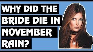 Guns N' Roses: Why Does the Bride Die In the November Rain Music Video!