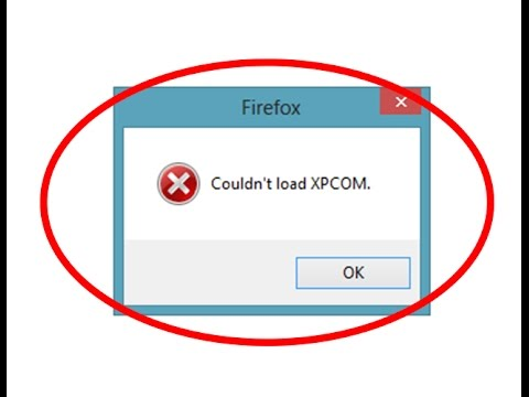 How to fix Couldn't load XPCOM Error in Mozilla firefox